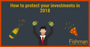 How to protect your investments in 2018 _ Investment fraud lawyers _ Fishman Haygood_ new orleans la