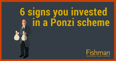 6 signs you invested in a Ponzi scheme_ Investment fraud lawyers _ Fishman Haygood_ new orleans la